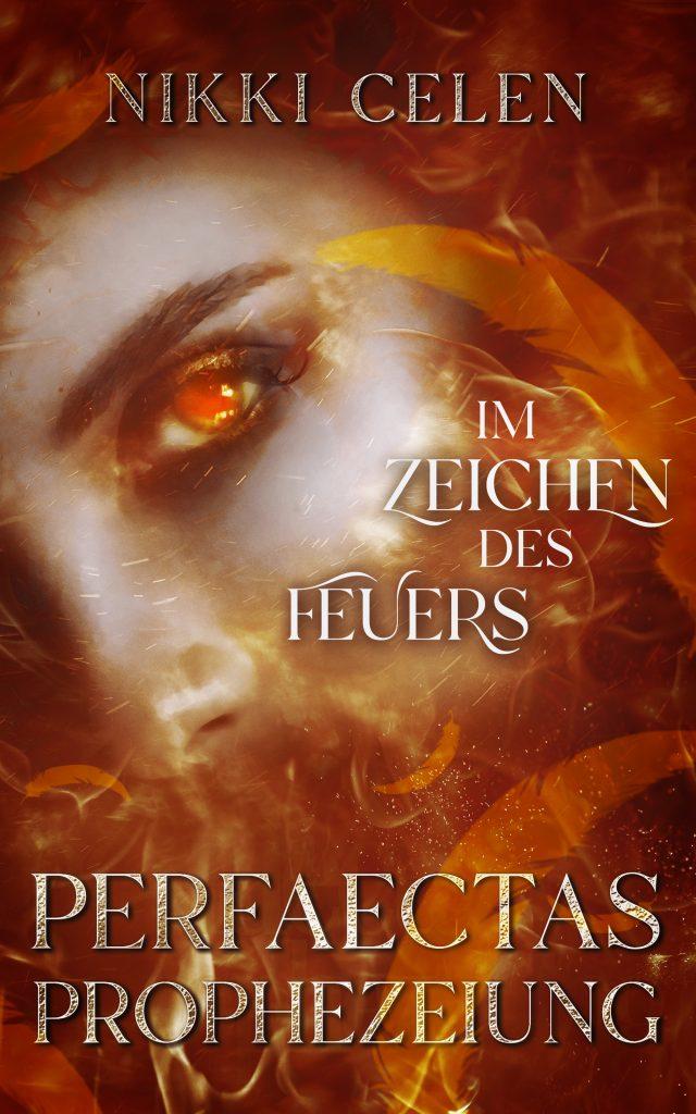 Cover von Perfaectas Prophezeiung: Im Zeichen des Feuers, Gesicht, rote Augen im Feuer